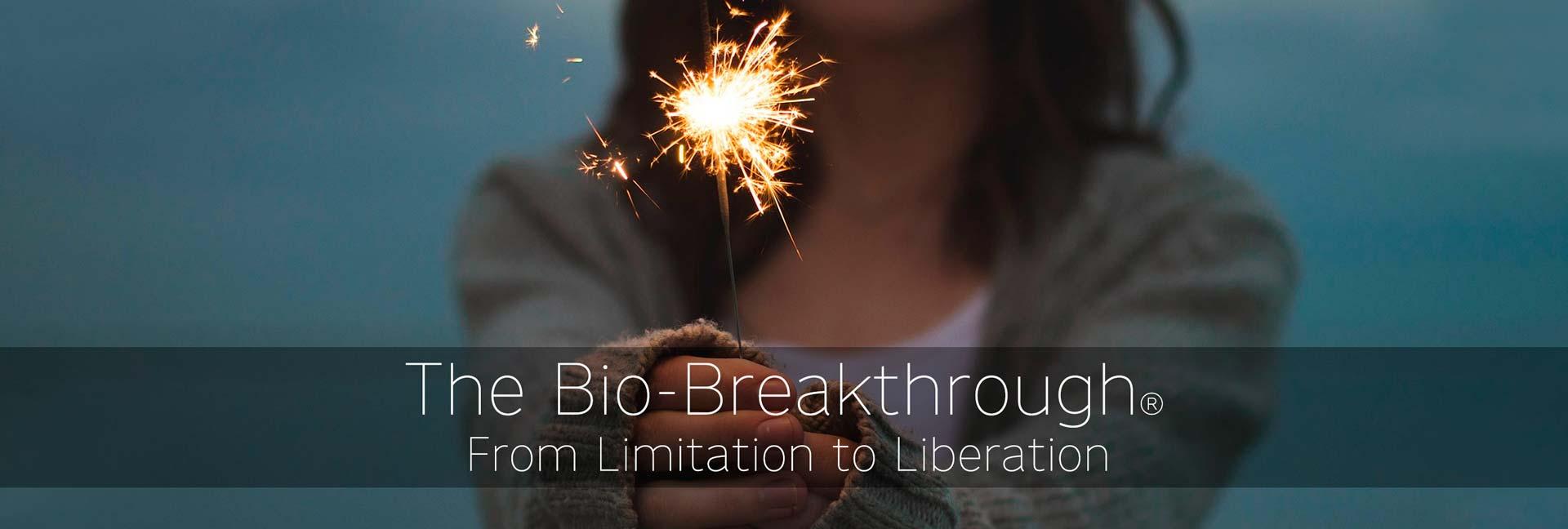 the Bio-Breakthrough